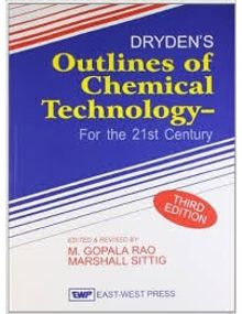 Drydens Outline of Chemical Technology | Rao M.Gopala , Marshall Sittig