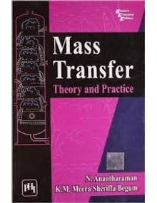 Mass Transfer Theory and Practice | Anantharaman,Sheriffa Begum