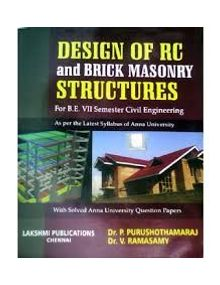 Design of RC and Brick Masonry Structures | Dr.P.Purushothamaraj Dr. V. Ramaswamy