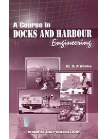Docks and Harbour Engineering | SP BINDRA