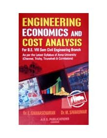Engineering Economics and Cost Analysis | E. Gnanasekaran, M. Sivakumar