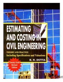 Estimating And Costing In Civil Engineering | B.N. Dutta