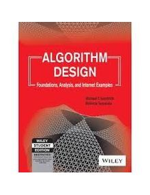 Algorithm Design - Foundation,Analysis and Internet Examples | Michael T. Goodrich ,Roberto Tamassia