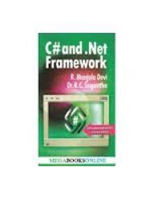 C# And Net Framework | R. Manjula Devi,Suresh
