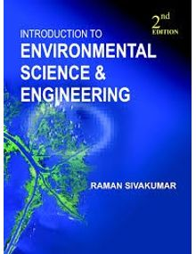Introduction to Environmental Science and Engineering | Raman Sivakumar