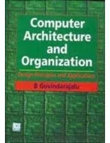 Computer Architecture and Organization | B. Govindarajalu