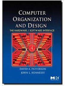 Computer Organization and Design | David A Patterson,John L Hennsey