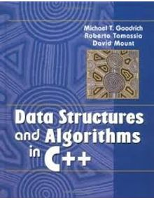 Data Structures and Algorithms in C++ | Michael T. Goodrich, Roberto Tamassia, David Mount