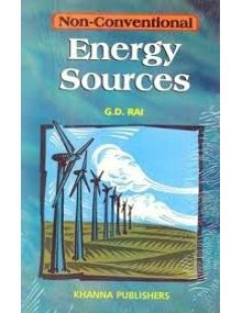 Non Conventional Energy Sources | G.D Rai