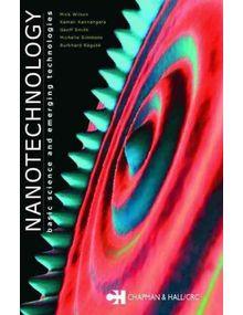 Nanotechnology: Basic Science And Emerging Technologies   Wilson Mick Et. Al
