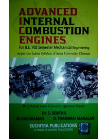 Advanced I C Engines | Dr. S Senthil, M. Raguraman, D Tamarai Manalan