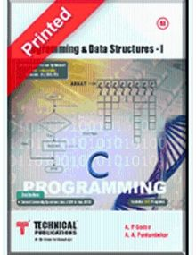 Programming and Data Structures 1 | A.A. Puntambekar, A.P. Godse