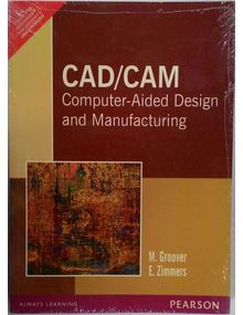 CAD/CAM: Computer Aided Designing and Manufacturing | M. Groover , E. Zimmers