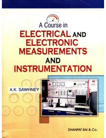 Electrical and Electronic Measurements and Instrumentation | A K Sawhney