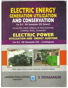 Electrical Energy Utilization and Conservation | Thiyagarajan