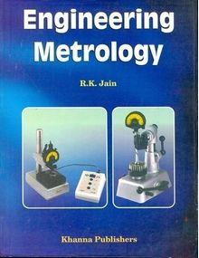 Engineering Metrology | R K Jain