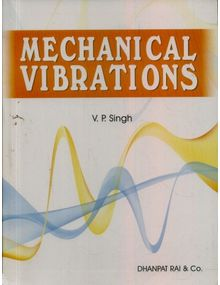 Mechanical Vibrations | V P Singh