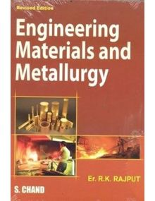 Engineering Materials and Metallurgy | R. K. RAJPUT | 1st Editiion