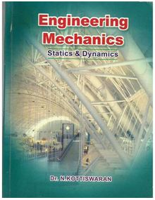 Engineering Mechanics Statics and Dynamics | Kottiswaran