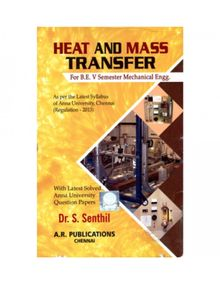 Heat and Mass Transfer | Dr.S. Senthil