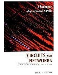 Circuits and Networks-Analysis and Synthesis | A Sudhakar, Shyammohan S Palli