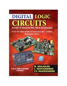 Digital Logic Circuits | C.Ravichandran , M.Arulaalan