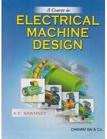 Electrical Machine Design | Sawhney