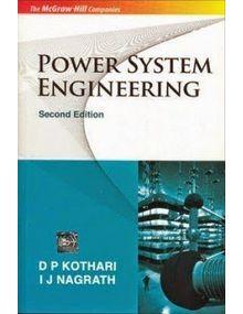 Power System Engineering   D P Kothari , I J Nagrath   2nd Edition