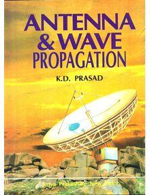 Antenna and Wave Propagation | K D Prasad
