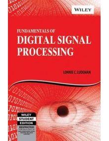 Fundamentals of Digital Signal Processing | Lonnie C Ludeman