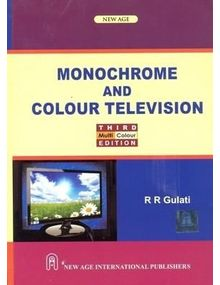Monochrome and Colour Television | R.R.Gulati