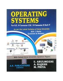 Operating Systems   Arunmozhi, Rajesh,Priya