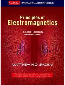 Principles of Electromagnetics | Matthew N.O.Sadiku