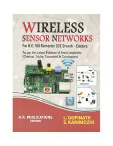 Wireless And Sensor Network | L.Gopinath, S.Kanimozhi