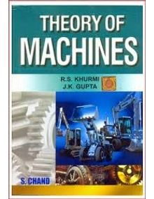 Theory of Machines | R.S.Khurmi And J.K.Gupta