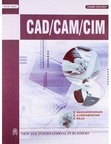 CAD/CAM/CIM |  P. Radhakrishnan , V. Raju , S. Subramanyam