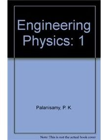 Engineering Physics 1 | P K Palanisamy