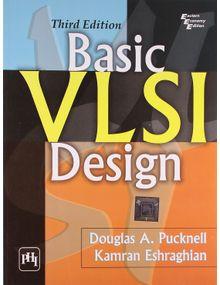 Basic VLSI Design |  Douglas A. Pucknell , Eshraghian Kamran