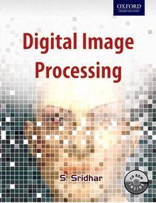 Digital Image Processing | Sridhar
