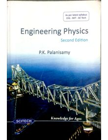 Engineering Physics (for Anna university CEG MIT ACT) | P.K Palanisamy | Second Edition