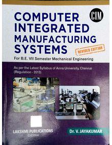 Computer Integrated Manufacturing | Dr.V.Jayakumar