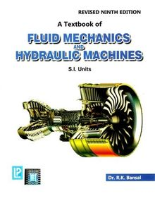 Fluid Mechanics And Hydraulic Machines | Dr.R.K.Bansal | 9th Edition