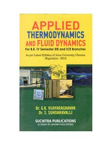 Applied Thermodynamics And Fluid Dynamics | Dr.G.K.Vijayaraghavan