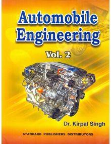 Automobile Engineering Volume 2 | Kirpal Singh