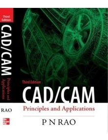 CAD/CAM : Principles and Applications | Rao
