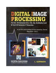 Digital Image Processing | L. Gopinath
