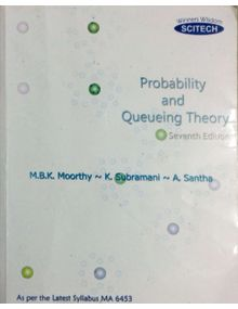 Probability and Queuing Theory | M.B.K. Moorthy , K. Subramani , A. Santha