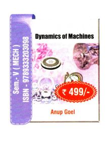 Dynamics Of Machines | Anup Goel