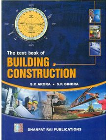 The Text Book of Building Construction