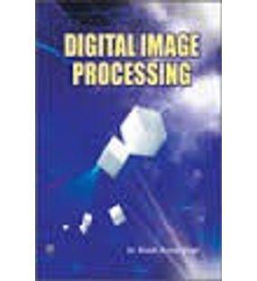 Digital Image Processing | Dr Shashi Kumar Singh